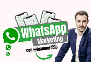 Whatsapp Marketing de Juan Merodio