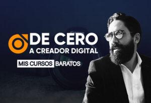 De cero a Creador Digital de Carlos Muñoz