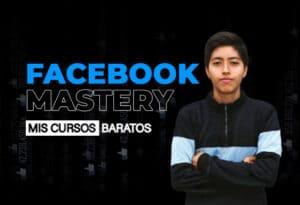 Facebook Mastery 2020 de Jhon Pilataxi